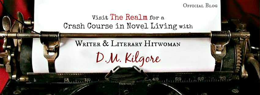 Enter The Realm of D.M. Kilgore ... If You Dare!
