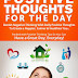 Positive Thoughts For The Day - Free Kindle Non-Fiction