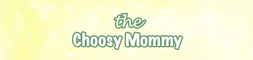 The Choosy Mommy