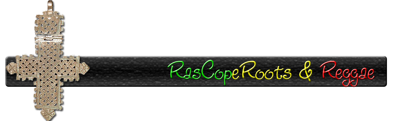RasCopeRoots &amp; Reggae-Biography