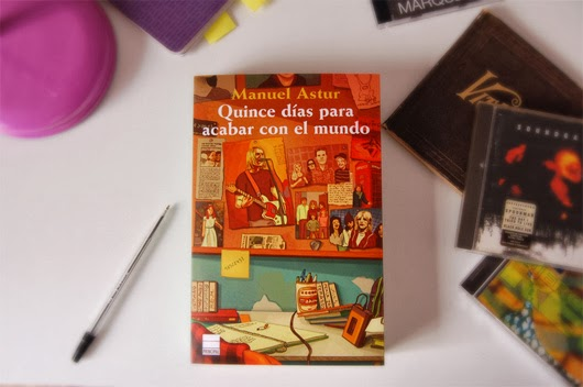 """Portada del libro """"Quince días para acabar con el mundo"""", de Manuel Astur"""