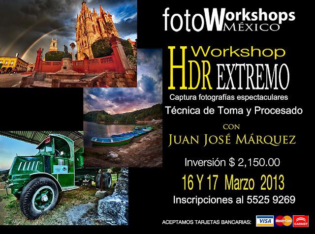 Curso de Fotografía HDR Extremo,Foto Workshops México Curso de Fotografía Digital en México D.F.,cursos de fotografía