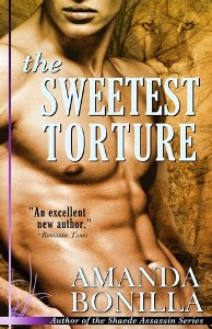 The Sweetest Torture by Amanda Bonilla