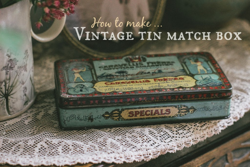 How to make: A vintage tin matchbox