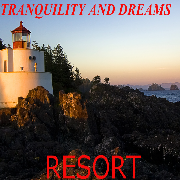 Tranquility and Dream Resort