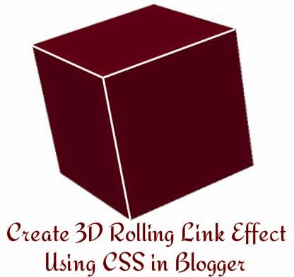 Create 3D Rolling Link Effect Using CSS in Blogger