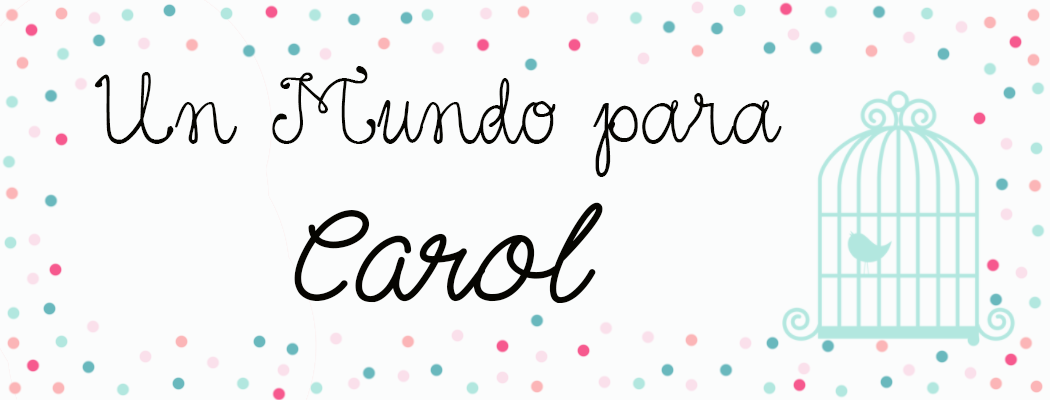 Un Mundo para Carol