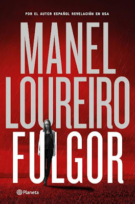 LIBRO - Fulgor  Manel Loureiro (Planeta - 17 septiembre 2015)  NOVELA | Edición papel & ebook kindle  Comprar en Amazon España