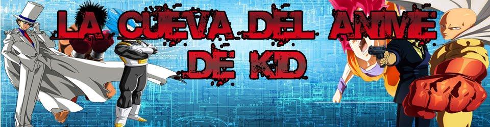 La Cueva Del Anime De K!D
