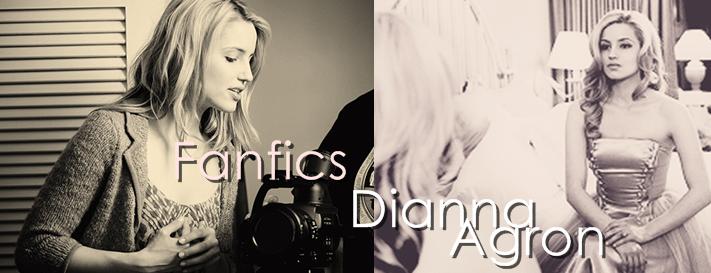Fanfics Dianna Agron