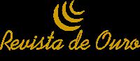 • REVISTA DE OURO •