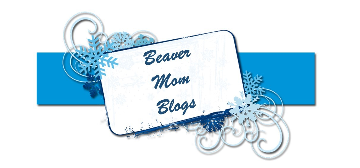 Beaver Mom Blogs