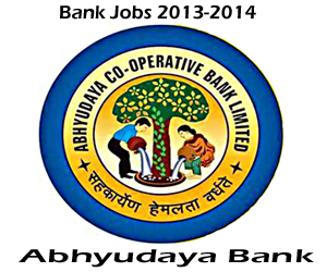 Bank Clerk Jobs in Abhyudaya Co-operative Bank Limited 2013-2014