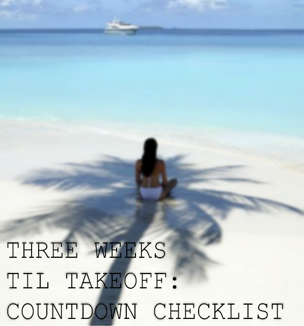 lifestyle, travel, holiday, essentials, travelling, what to do a month before holiday, countdown checklist, 2015, youwishyou, advice, tips,