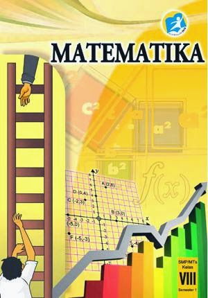 http://bse.mahoni.com/data/2013/kelas_8smp/siswa/Kelas_08_SMP_Matematika_Siswa_Semester_1.pdf