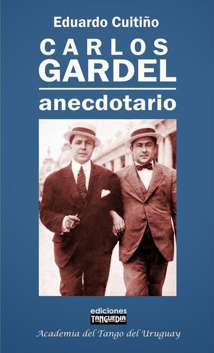 Carlos Gardel, Anecdotario