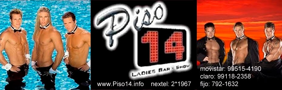 piso 14, comunica,Piso14 Strippers Hombres Lima  Streper Stripers a1 local  SHOWS STRIPPER PERU  Fo