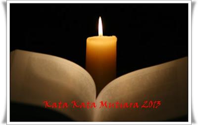 Kata Kata Mutiara Update Januari 2013