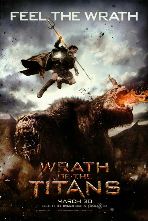 http://4.bp.blogspot.com/-gqq3MbGmq_4/T4revOBtpzI/AAAAAAAAAJk/R7ArLd9RHmE/s1600/wrath-of-the-titans-movie-poster-2012-1020746915.jpg