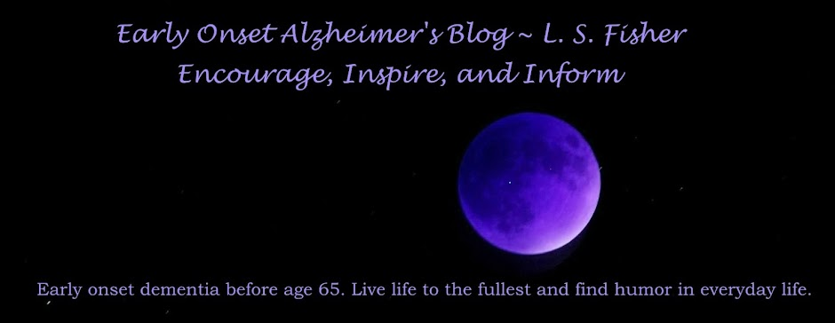 Early Onset Alzheimer's - Encourage, Inspire, and Inform