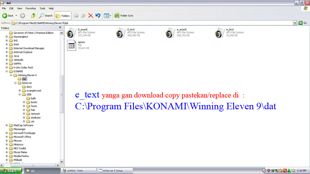 E_text yang agan download copy pastekan/replace di : C:Program FilesKONAMIW