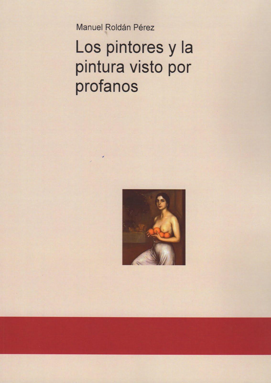 Libro sobre pintura, apropiado para amantes de este arte y de los iniciados