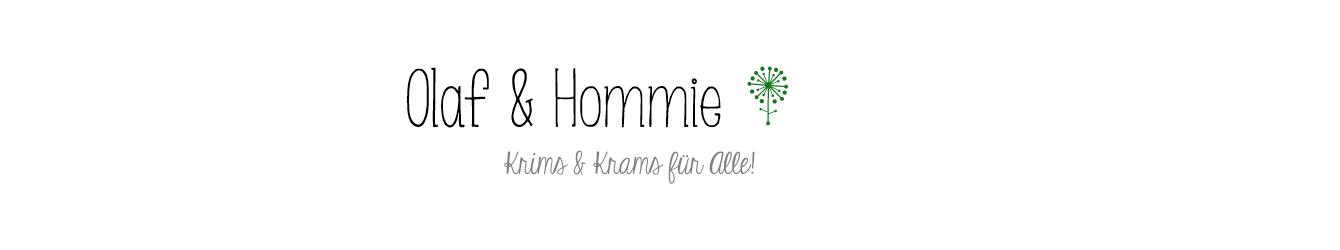 Olaf und Hommie
