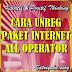 Cara Unreg Paket Internet Semua Operator