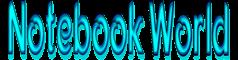 Notebook World - Dunia Smartphone dan PC Komputer