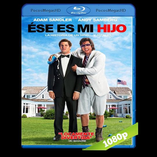 Ese Es Mi Hijo (2012) BRRip 1080p Audio Dual Latino/Ingles 5.1