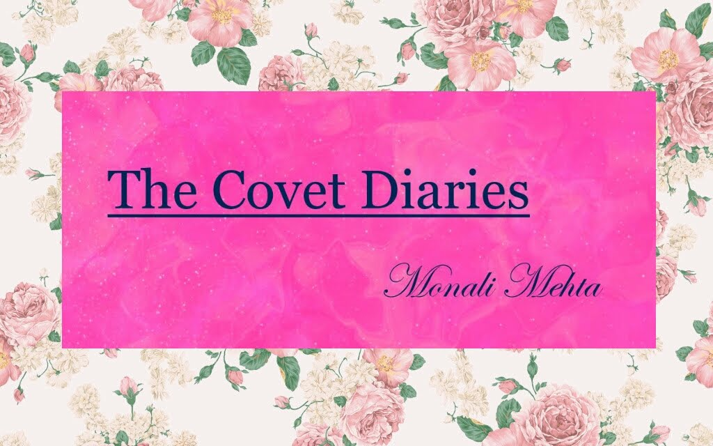 The Covet Diaries