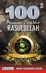 100 PESANAN TERAKHIR RASULULLAH
