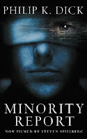 Tom Cruise book cover of Minority Report by Philip K. Dick