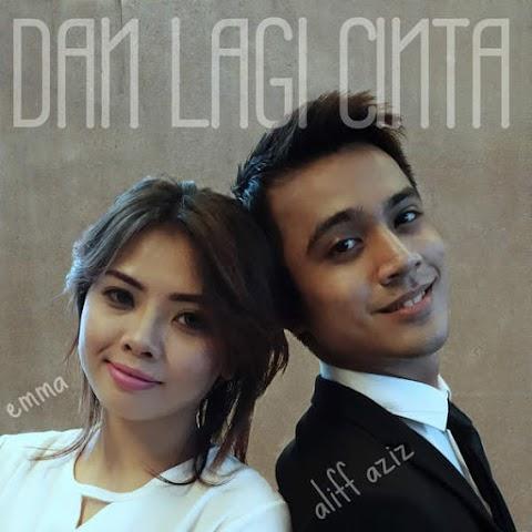 Aliff Aziz & Emma Suhaimi - Dan Lagi Cinta MP3