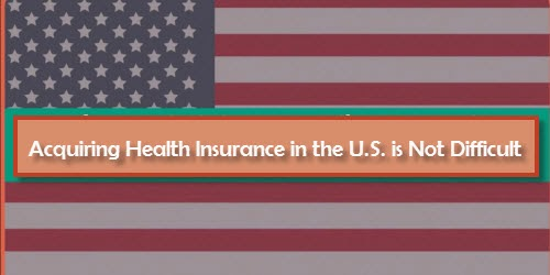 Acquiring Health Insurance in the U.S.A