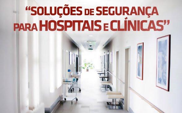 SOLUÇÕES DE SEGURANÇA HOSPITAIS