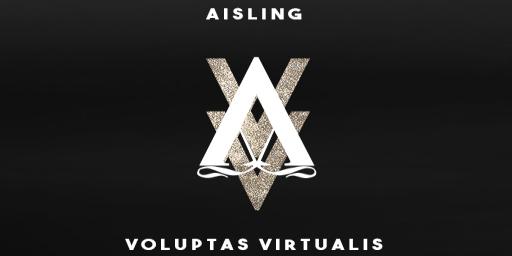 AISLING/VOLUPTAS VIRTUALIS