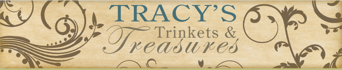 Tracy&#39;s Trinkets and Treasures