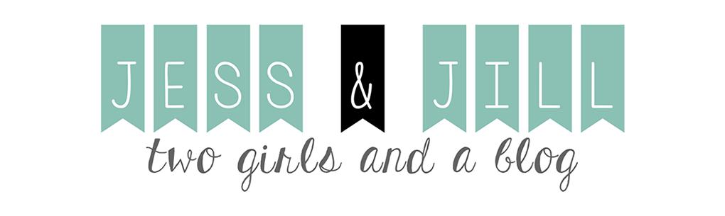 Jess & Jill