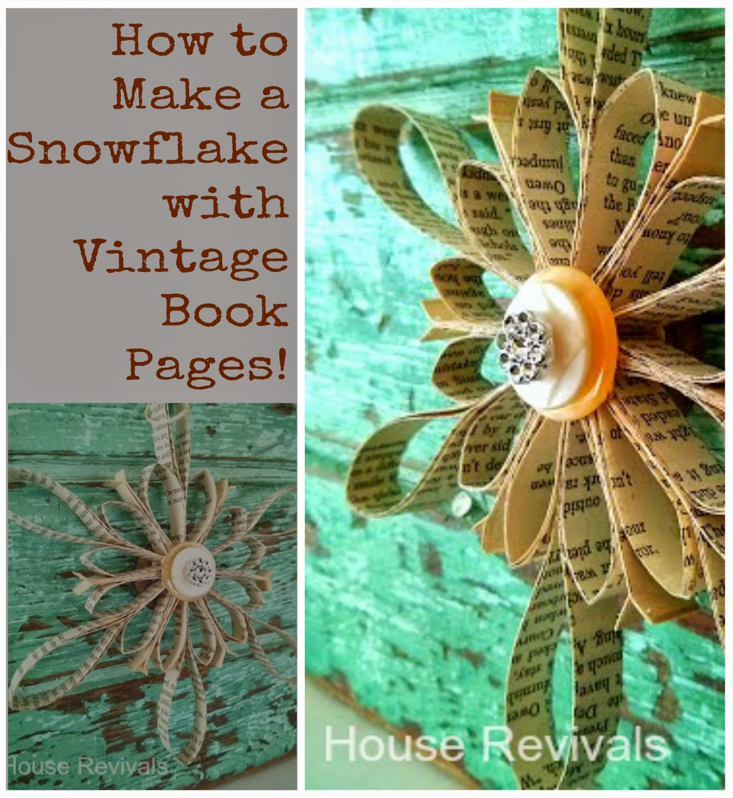 Make snowflake ornaments - Here Is A Simple Way To Use Old Book Pages And Buttons From Your Stash To Create Pretty Snowflake Ornaments
