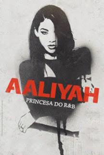 Aaliyah: Princesa do R&B - HDRip Dublado