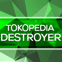 Tokopedia Destroyer