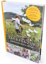 Kniha: Zahrada žije