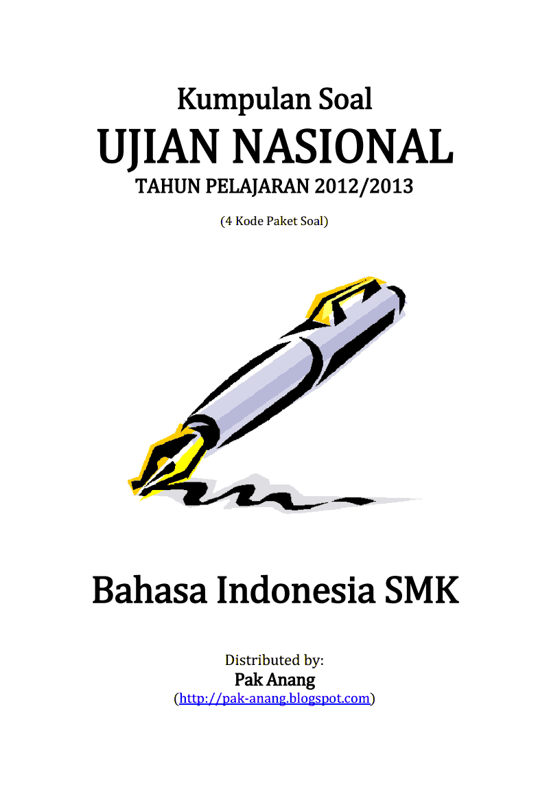 Berbagi Dan Belajar Kumpulan Soal Un Bahasa Indonesia Smk 2013 4 Paket Soal
