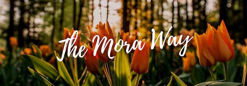 The Mora Way
