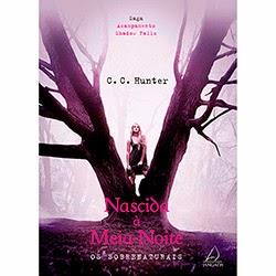 Livro Nascida à Meia Noite, C. C. Hunter