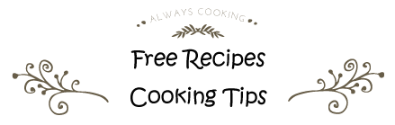 Recipes - Cooking Tip Of The Day