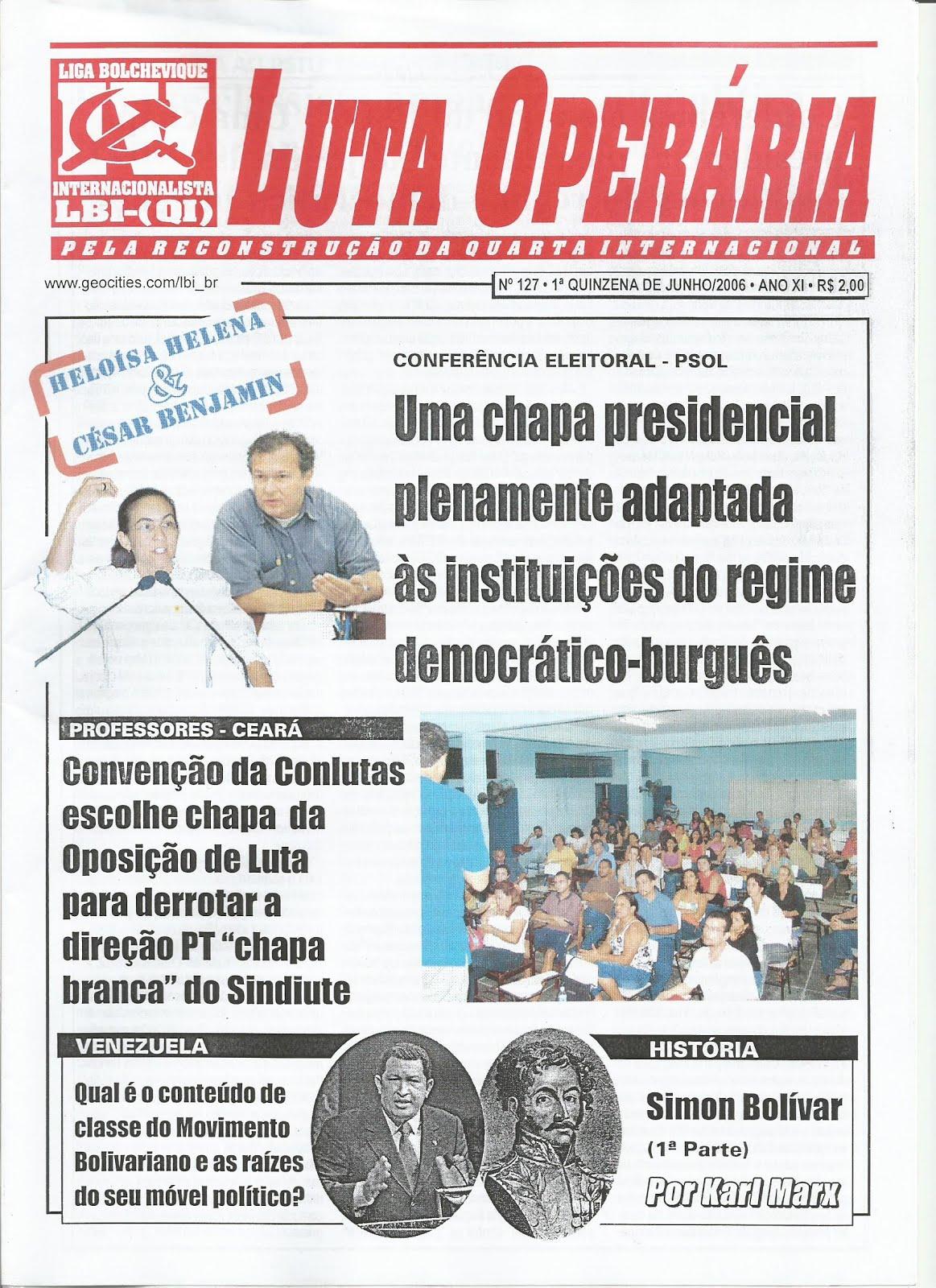 LEIA A EDIÇÃO DO JORNAL LUTA OPERÁRIA Nº 127, 1ª QUINZ. DE JUNHO/2006