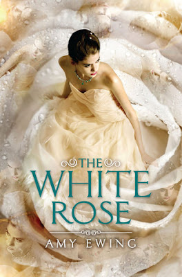 Review: The White Rose by Amy Ewing