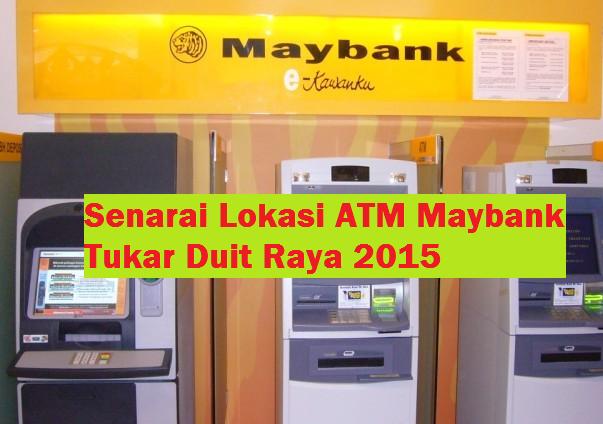 ATM Maybank Tukar Duit Raya
